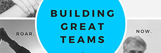 Building Great Teams
